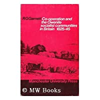 Co-operation and the Owenite Socialist Communities in Britain, 1825-45