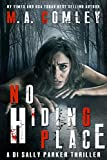 No Hiding Place: An edge of your seat mystery/thriller. (DI Sally Parker thrillers Book 2)