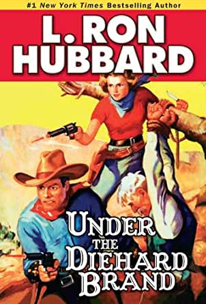 Under the Diehard Brand (Western Short Stories Collection Book 3) (English Edition)