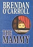 The Mammy, Brendan O'Carroll, 1585470376