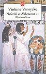 Néfertiti et Akhenaton, tome 2 : L'Horizon d'Aton par Vanoyeke