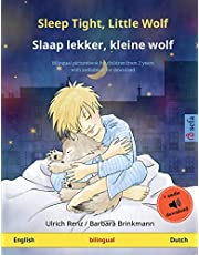 Sleep Tight, Little Wolf – Slaap lekker, kleine wolf (English – Dutch): Bilingual children's book with mp3 audiobook for download, age 2-4 and up
