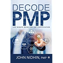 Decode PMP : Last Minute Guide for PMP Certification