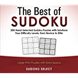 The Best of Sudoku: 200 Puzzles from Easy to Very Hard