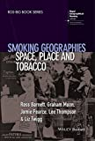 img - for Smoking Geographies: Space, Place and Tobacco (RGS-IBG Book Series) book / textbook / text book