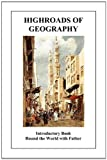 Highroads of Geography (Introductory Book, Anonymous, 1849025436