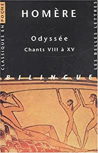 Odyssée, tome 2 : Chants VIII à XV (édition bilingue français - grec) par  Homère