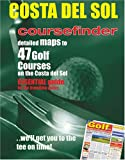 Coursefinder: A - Z of the Costa Del Golf, Spain