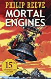 Predator Cities: Mortal Engines by Unknown (1739-12-24)