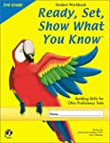 Ready, Set, Show What You Know (3rd Grade Student Workbook), Andrea Karch Balas and Judy Cafmeyer, 1884183433