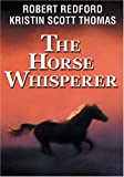 The Horse Whisperer (Bilingual)