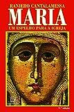 Maria um espelho para a Igreja