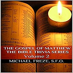 The Gospel of Matthew: The Bible Trivia Series, Volume 2