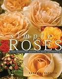 Simply Roses, Karen Dardick, 0789310031