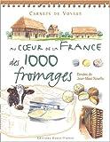Image de Voyage dans la France aux 1000 fromages