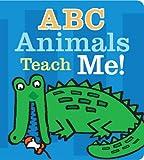 A B C Animals Teach Me!, , 0794430171