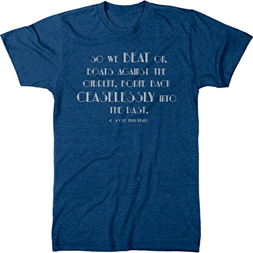 Great Gatsby Movie Clothes (F Scott Fitzgerald Gatsby Quote Men's Modern Fit Tri-Blend T-Shirt (Vintage Royal,)