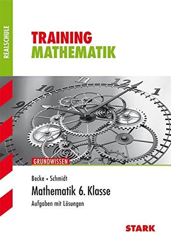 Training Realschule - Mathematik 6. Klasse