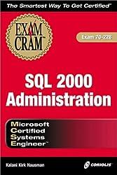 McSe SQL 2000 Administration: Exam 70-228