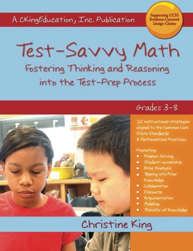 Download Test-Savvy Math: Test-Savvy Math Strategies that Fostering Thinking and Reasoning into the Test-Prep Processs ebook