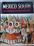 Front cover for the book Mexico South The Isthmus of Tehuantepec by Miguel Covarrubias