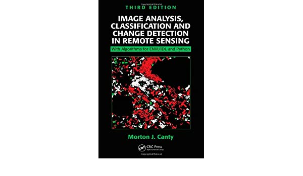 Image Analysis, Classification and Change Detection in