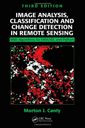 Image Analysis, Classification and Change Detection in Remote Sensing: With Algorithms for ENVI/IDL and Python, Third Edition (Ceramic Heater Wall Mount)