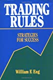 Trading Rules, William F. Eng, 0884629201