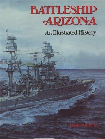 Download Battleship Arizona: An Illustrated History pdf