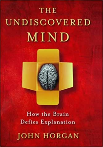 The Undiscovered Mind: How the Brain Defies Explanation (Maps of the Mind)