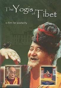 The Yogis of Tibet