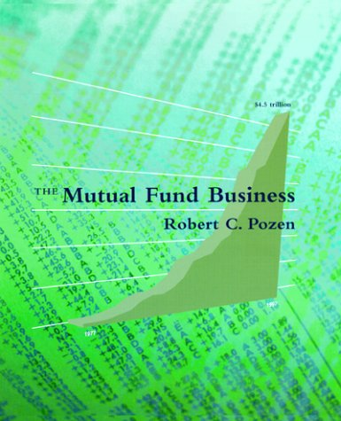The Mutual Fund Business by The MIT Press