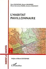 L'habitat pavillonnaire par Henri Lefebvre