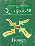 Computerized Accounting with Quickbooks 5.0, Horne, Janet, 0130847291
