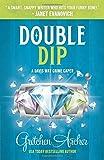 Double Dip: A Davis Way Crime Caper Book 2 (The Davis Way Crime Caper Series)