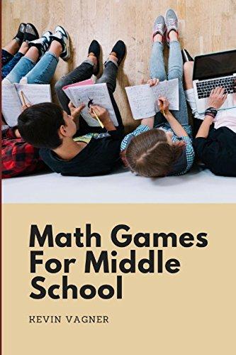 (Math Games For Middle School: Math & Logic Puzzles Collection For Teens (Math Games For Teens))