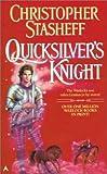 Quicksilvers Knight