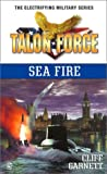 img - for Talon Force: Sea Fire book / textbook / text book