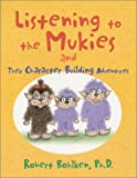 Listening to the Mukies, Robert L. Bohlken, 0930643151