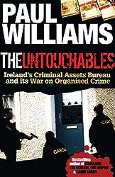 The Untouchables: Ireland's Criminal Assets Bureau and its War on Crime