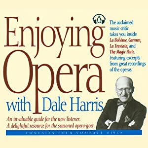Enjoying Opera with Dale Harris Audiobook