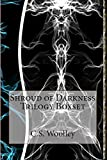 Shroud of Darkness Trilogy (The Chronicles of Celadmore Boxset Book 2)