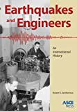 Earthquakes and Engineers : An International History, Reitherman, Robert, 0784410712