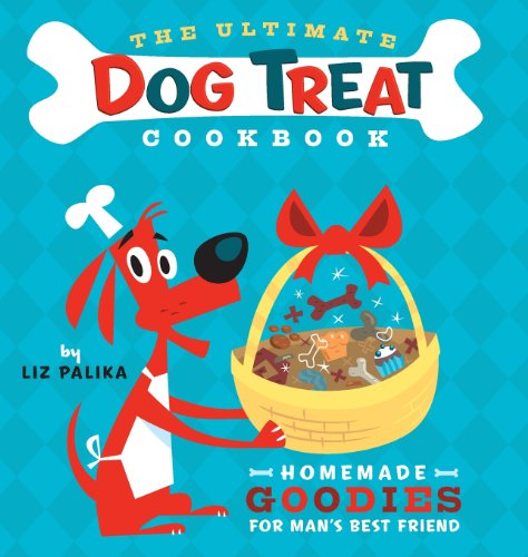 - The Ultimate Dog Treat Cookbook: Homemade Goodies for Man's Best Friend