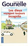 Book Cover for Les Dieux Voyagent Toujours Incognito (French Edition)