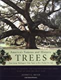 Amazon / Brand: Houghton Mifflin Harcourt: America s Famous and Historic Trees From George Washington s Tulip Poplar to Elvis Presley s Pin Oak (Jeffrey G. Meyer) (Sharon Linnea)