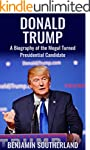 Donald Trump: A Biography of the Mogu...