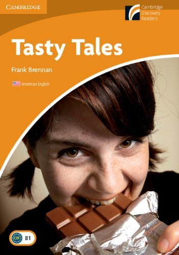 Tasty Tales Level 4 Intermediate American English (Cambridge Discovery Readers: Level 4) by Frank Brennan (2010-05-31)