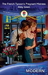 The French Tycoon's Pregnant Mistress (Mills & Boon Modern)