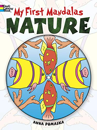 My First Mandalas--Nature (Dover Coloring Books) from Dover